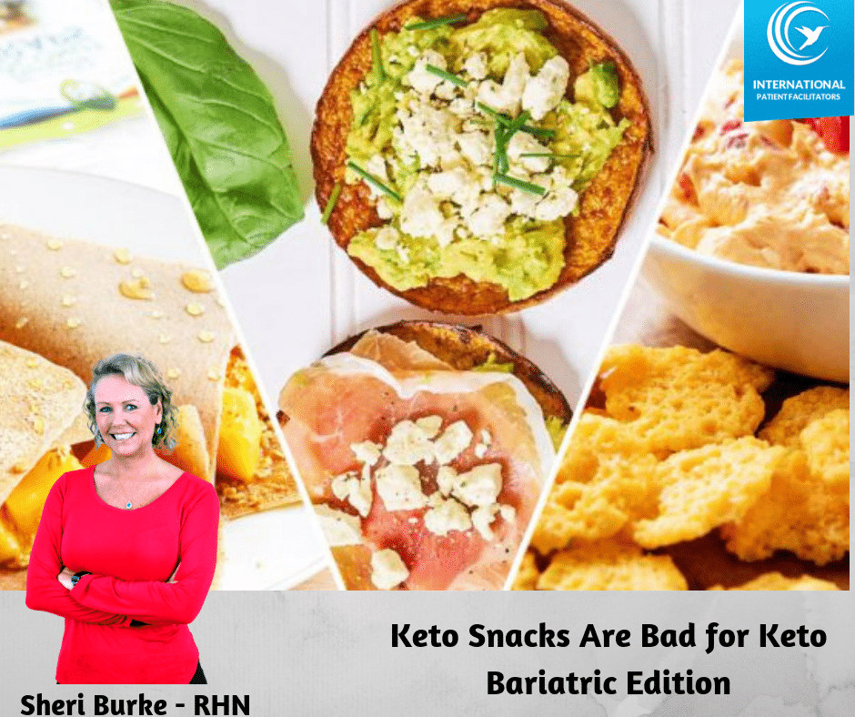 Keto Snacks Are Bad For Keto Bariatric Edition International